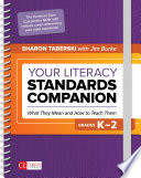 Your Literacy Standards Companion  Grades K 2