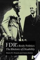 FDR s Body Politics Book PDF