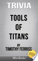 Trivia to Tools of Titans by Timothy Ferriss  Limited Edition