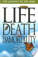Life Death And Immortality