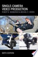 Single Camera Video Production