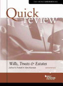 Quick Review of Wills  Trusts  and Estates