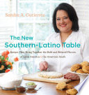 The New Southern Latino Table