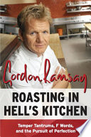 Roasting in Hell s Kitchen Book PDF