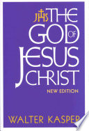 The God of Jesus Christ Exploration Of Knotty Theological Problems