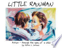 Little Rainman  - autism through the eyes of a child / by Karen L. Simmons ;  [illustrated by Rob Woodbury, Mitzi Briehn, Susan Simmons]. -- Arlington, Texas : Future Horizons, [1996].