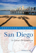 Explorer S Guide San Diego A Great Destination Second Edition  book