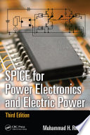 SPICE for Power Electronics and Electric Power  Third Edition