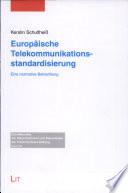 Europäische Telekommunikationsstandardisierung
