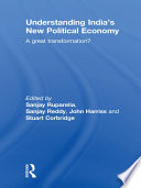Understanding India   s New Political Economy