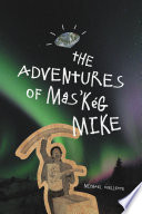 The Adventures of M  s   k  g Mike