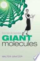 Giant Molecules