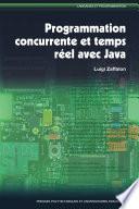 Programmation concurrente et temps r  el avec Java