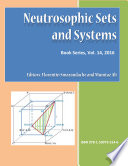 Neutrosophic Sets And Systems Book Series Vol 14 2016