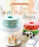 Creative Baking Deco Chiffon Cake Basics