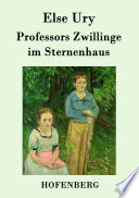 Professors Zwillinge im Sternenhaus