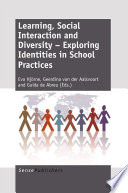 Learning  Social Interaction and Diversity     Exploring Identities in School Practices
