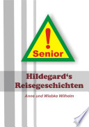 Hildegard s Reisegeschichten