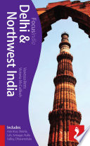 Delhi & Northwest India Footprint Focus Guide : far away is the peace of the...