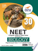 30 Years NEET Chapter wise   Topic wise Solved Papers BIOLOGY  2017   1988  12th Edition
