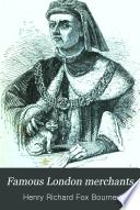 Famous London Merchants