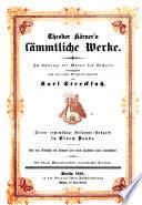 Theodor K  rner s    s  mmtliche Werke