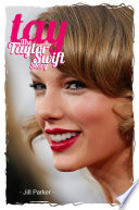 Taylor Swift biography  TAY   The Taylor Swift Story