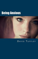 Being Anxious
