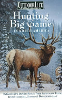 Hunting Big Game in North America