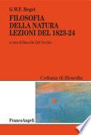 Filosofia della natura  Lezioni del 1823 1824