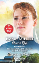 Anna s Gift and Danger in Amish Country