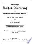 Vollständiges taschen-wörterbuch der böhmischen und deutschen sprache
