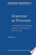 Grammar as Processor