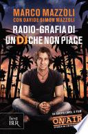 Radio grafia di un DJ che non piace