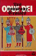 L'Opus Dei, les nouveaux croisés