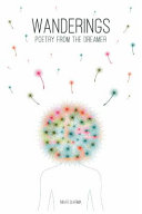 Wanderings : poetry and prose from the dreamer....
