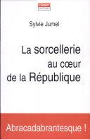 Book La sorcellerie au coeur de la République