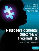 Neurodevelopmental Outcomes of Preterm Birth Book PDF