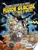 FLUIDE GLACIAL Des Etoiles