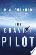 The Gravity Pilot