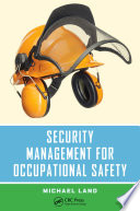 Security Management For Occupational Safety book