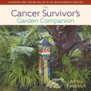 The Cancer Survivor s Garden Companion