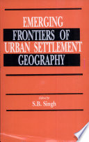 Emerging Frontiers of Urban Settlement Geography