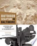 Outdoor Sculpture in Baltimore