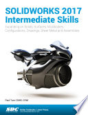 SOLIDWORKS 2017 Intermediate Skills
