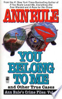 You Belong to Me and Other True Crime Cases