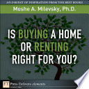 Is Buying A Home Or Renting Right For You
