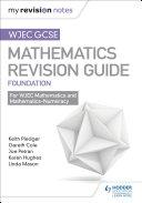 WJEC GCSE Maths Foundation: Mastering Mathematics Revision Guide