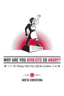 Why Are You Atheists So Angry