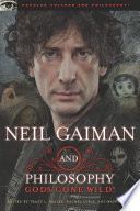 Neil Gaiman And Philosophy : american gods (soon to be an hbo series)...